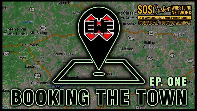 Booking the Town Episode 1:  EWF