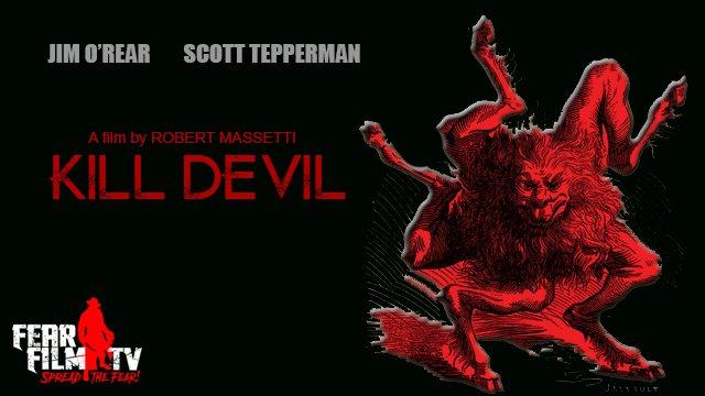 KILL DEVIL (2018)
