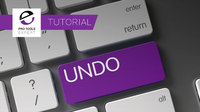 Do You Use The Undo History Window In Pro Tools? - Expert Tutorial