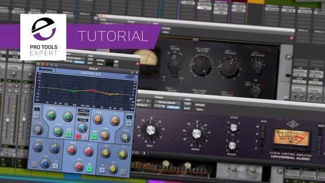 Controlling Inserts In Pro Tools - Expert Tutorial