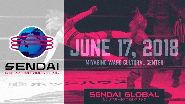 Sendai Girls Miyagino Cultural Center June 17, 2018