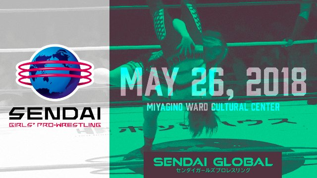 Sendai Girls May 26, 2018 - OnDemand Launch