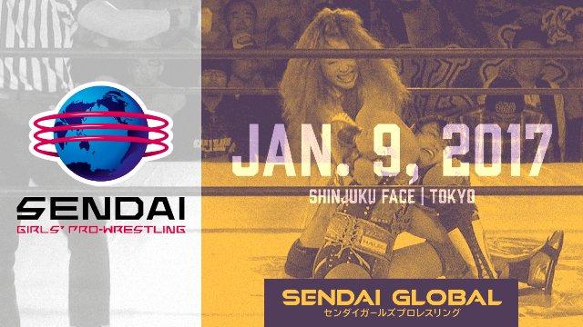 Sendai Girls January 9, 2017 - SHINJUKU FACE