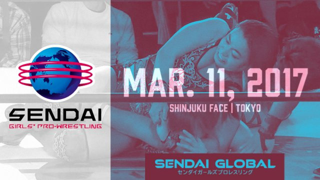 Sendai Girls March 11, 2017 - SHINJUKU FACE
