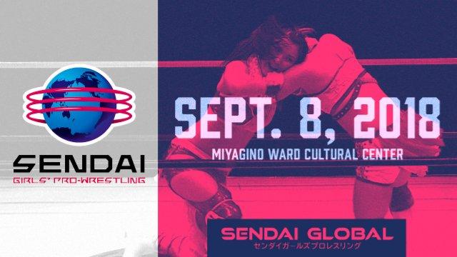 Sendai Girls September 8, 2018 - Miyagino Ward Cultural Center