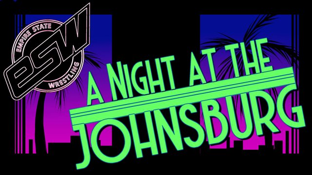 ESW A Night at The Johnsburg (01/19/2019)