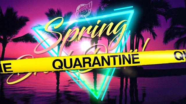 ESW Spring Quarantine (03/28/2020)