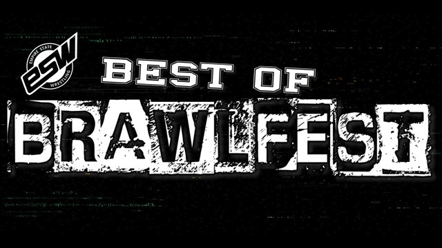 ESW Best of Brawlfest (05/30/2020)