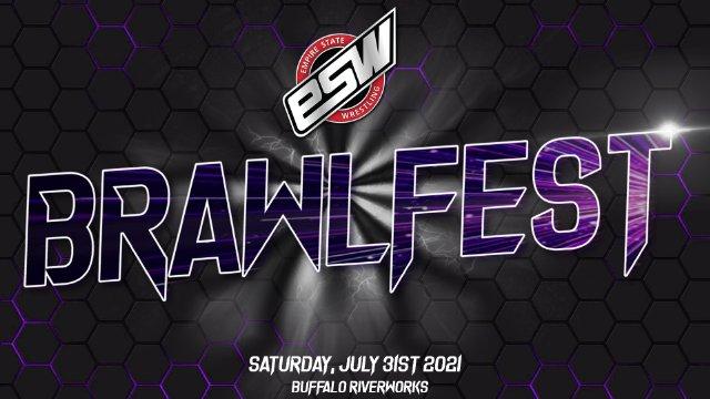 ESW Brawlfest (07/31/2021)
