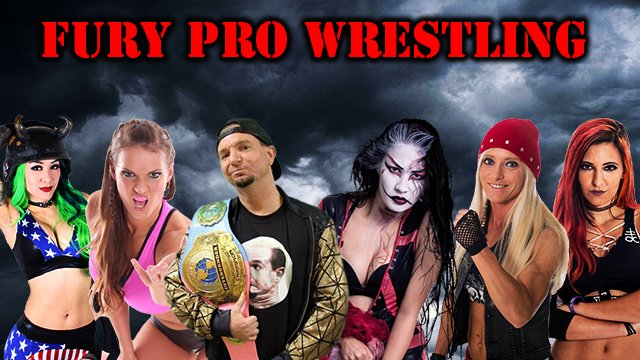"Fury Pro Wrestling ""The Oncoming Storm"" 6/10/18"