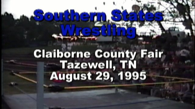 Southern States Wrestling Claiborne County TN Fair August 29 1995