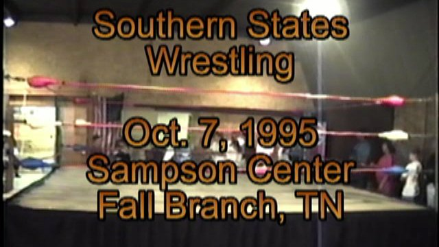 Southern States Wrestling Oct. 7, 1995 Fall Branch, TN