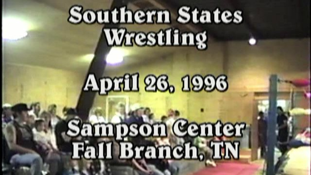 Southern States Wrestling April 26, 1996 Fall Branch, TN