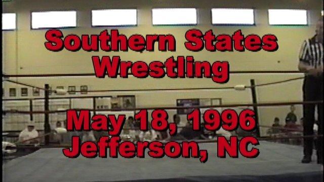 Southern States Wrestling May 18, 1996 Jefferson, NC