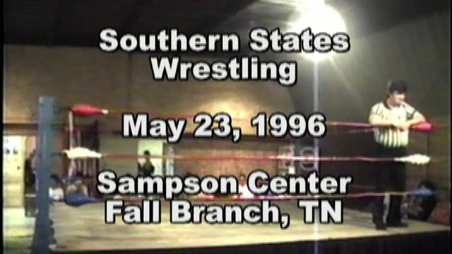 Southern States Wrestling May 23, 1996 Fall Branch, TN