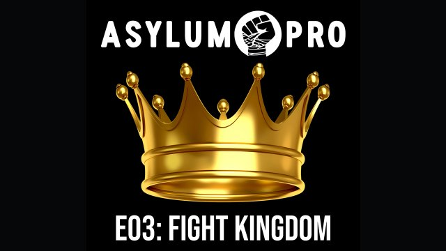 E03: Fight Kingdom