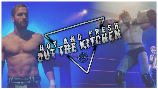 PW Clash 2: Hot and fresh out the kitchen