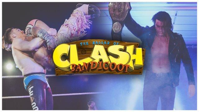 PW Clash 8: Clash Bandicoot
