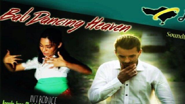 Bali Dancing Heaven
