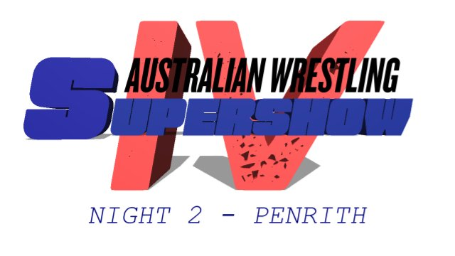 Australian Wrestling Supershow IV - Night 2 (13/11/05)