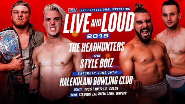 FREE MATCH: Style Boiz vs The HeadHunters - IWA Live & Loud (29/06/19)