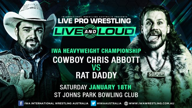 FREE MATCH: IWA Heavyweight Championship: Chris Abbott (c) vs Rat Daddy - Live and Loud (18/01/20)