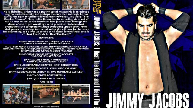PRIME Cuts: Jimmy Jacobs - I Beat The Odds & I Beat The Gods