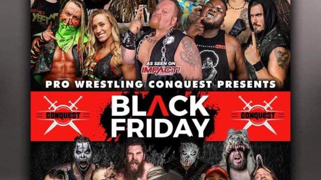 Pro Wrestling Conquest Episode VI: Black Friday