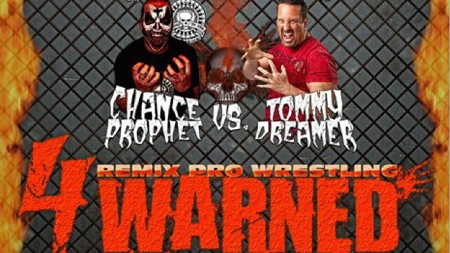 "Remix Pro Wrestling: Throwdown For The Pound ""4-Warned"""