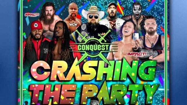 """Pro Wrestling Conquest """"Crashing The Party"""""""