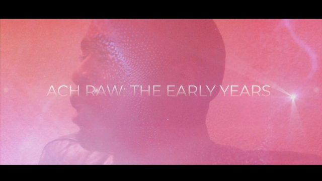 ACH RAW: The Early Years- An Inspire Pro Interview