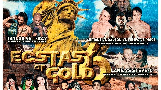 S6 E1: Ecstasy Of Gold VI [1.6.2019]- Inspire Pro Wrestlinng