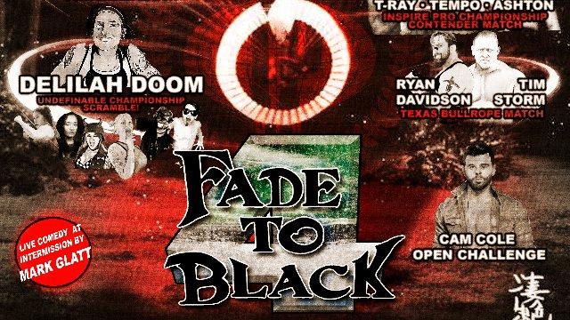 S5 E6: Fade To Black IV [11.11.2018]- Inspire Pro Wrestling