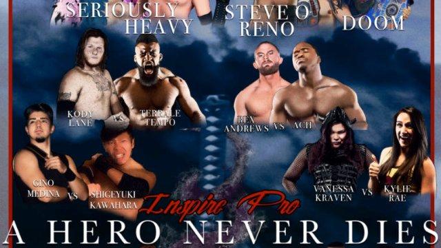 S4 E4: A Hero Never Dies [9.3.2017]- Inspire Pro Wrestling
