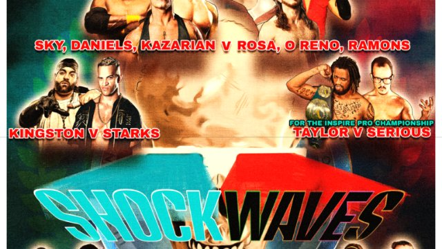 S6 E2: Shock Waves [3.3.2019]- Inspire Pro Wrestling