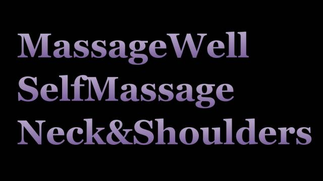 Self Massage Neck and Shoulders