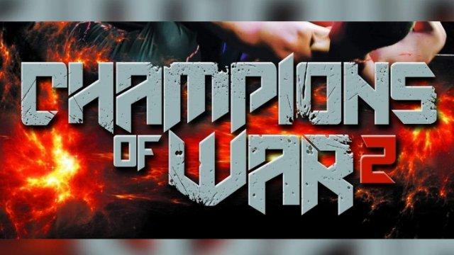 Champions Of War 2 - Full Show