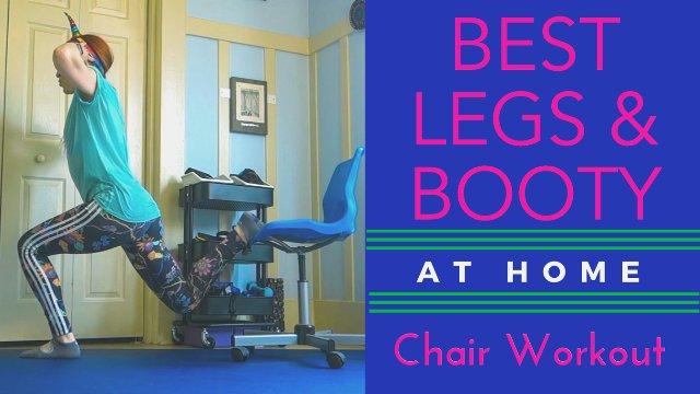 Best Leg & Booty- Home Chair Workout