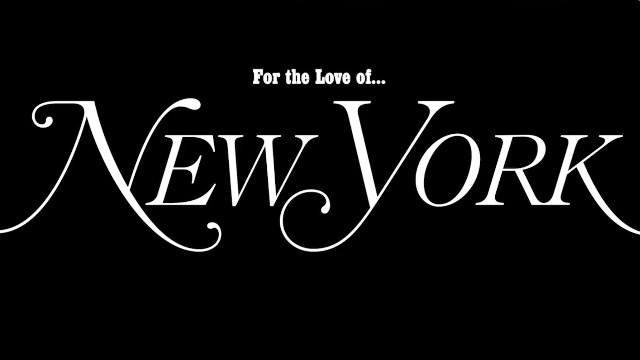 For the Love of New York
