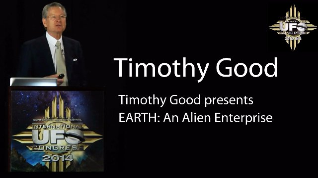 Timothy Good presents EARTH: An Alien Enterprise