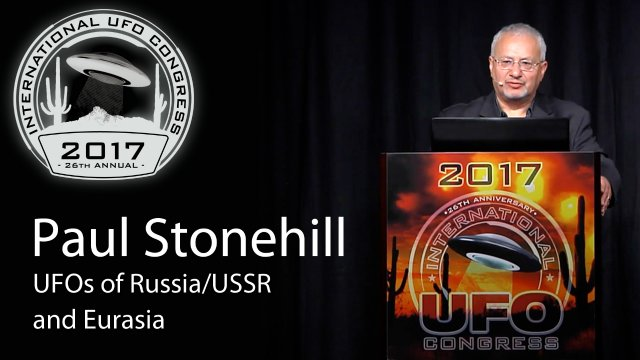 Paul Stonehill - UFOs of Russia/USSR and Eurasia