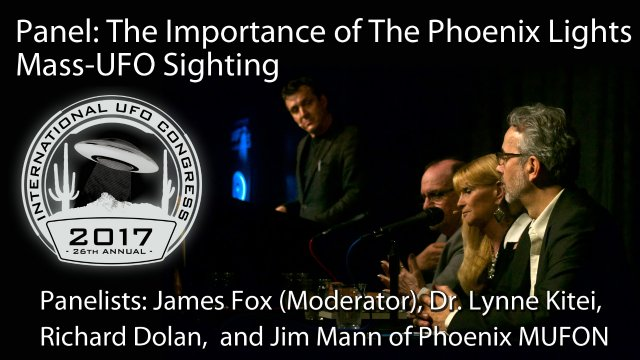 Panel: The Importance of The Phoenix Lights Mass-UFO Sighting