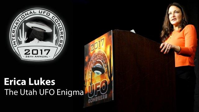 ERICA LUKES - The Utah UFO Enigma