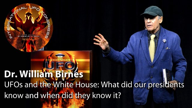 Dr. William Birnes - UFOs and the White House: What did our presidents know and when did they know it?