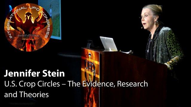 Jennifer Stein - U.S. Crop Circles – The Evidence, Research and Theories
