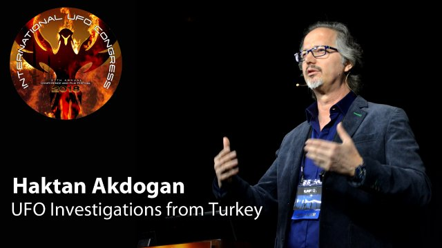 Haktan Akdogan - UFO Investigations from Turkey