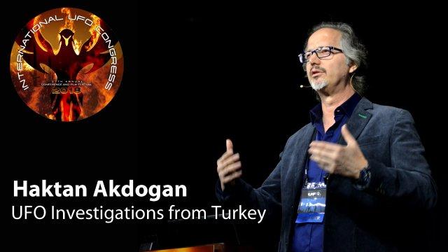 Haktan Akdogan - UFO Investigations from Turkey