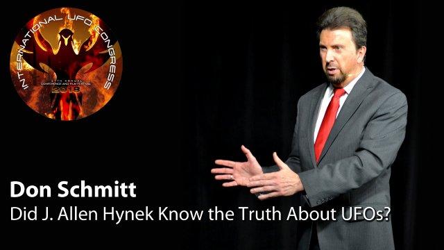 Don Schmitt - Did J. Allen Hynek Know the Truth About UFOs?