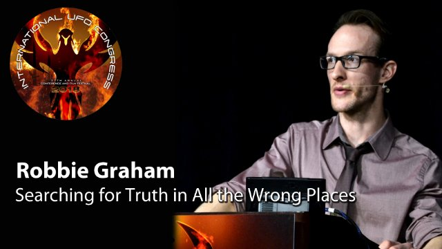 Robbie Graham - Searching for Truth in All the Wrong Places