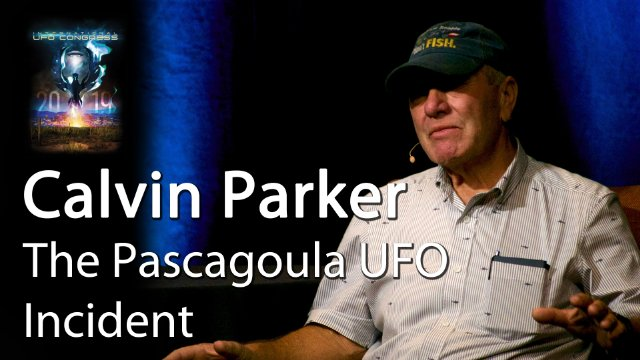 Calvin Parker  –  The Pascagoula UFO Incident